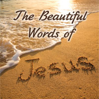 beautiful words of Jesus